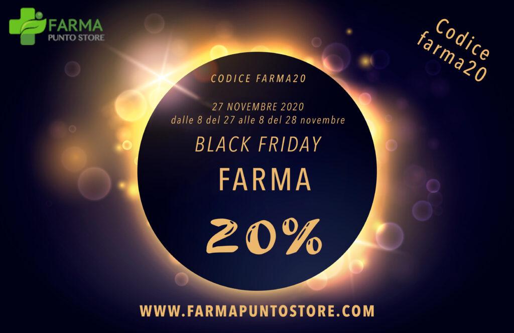BLACK FRIDAY FARMA 27 NOVEMBRE 2020
