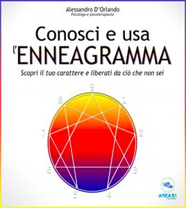 Conosci e usa l'Enneagramma - Alessandro D'Orlando