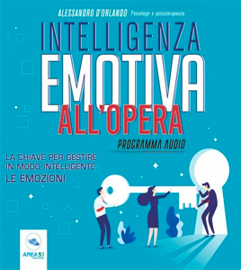 Intelligenza emotiva all'opera - Alessandro D'Orlando