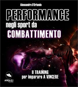 Performance negli sport da combattimento - Alessandro D'Orlando